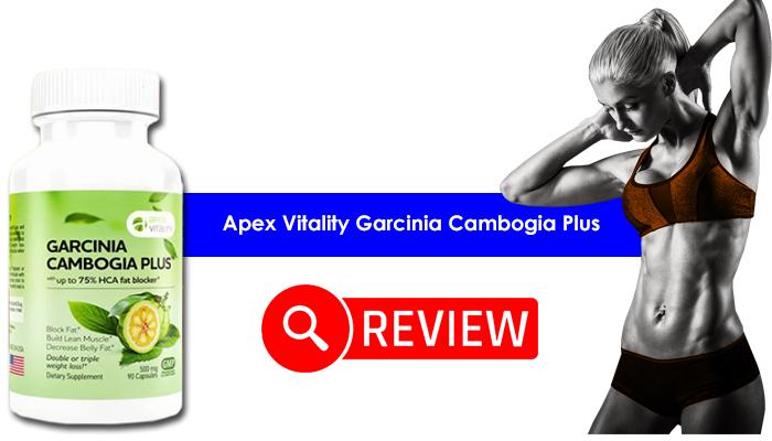 Apex Vitality Garcinia Cambogia Plus Review
